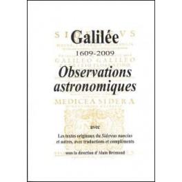 Galilée 1609-2009 Observations astronomiques
